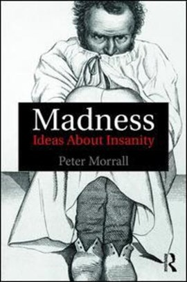 Madness by Peter Morrall