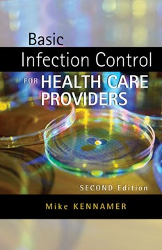 Basic infection control for health care providers by Michael Kennamer