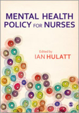 Mental health policy for nurses by Ian Hulatt