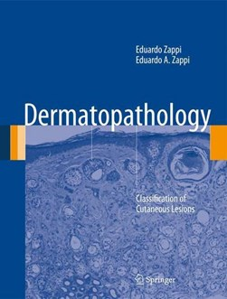 Dermatopathology by Eduardo Zappi