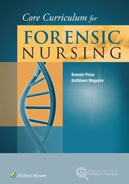 Core curriculum for forensic nursing by Bonnie Price