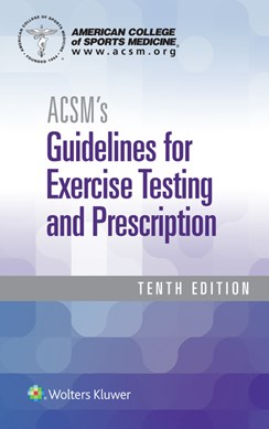 ACSM's guidelines for exercise testing and prescription by Deborah Riebe
