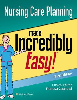 Nursing care planning made incredibly easy! by Lippincott  Williams & Wilkins