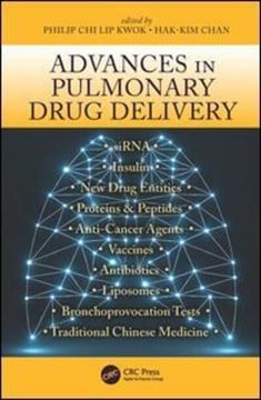 Advances in pulmonary drug delivery by Philip Chi Lip Kwok
