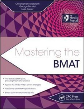 Mastering the BMAT by Christopher Nordstrom