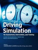 Driving simulation for assessment, intervention, and training