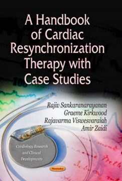 A handbook of cardiac resynchronization therapy with case studies by Rajiv Sankaranarayanan