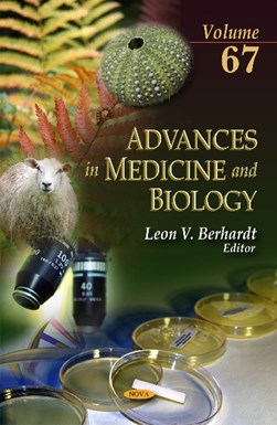 Advances in medicine and biology. Volume 67 by Leon V Berhardt