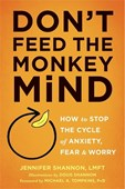 Don't feed the monkey mind