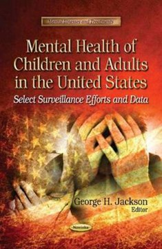 Mental health of children and adults in the United States by George H Jackson
