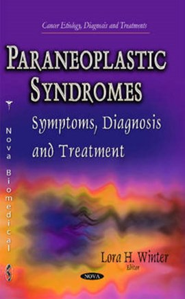 Paraneoplastic Syndromes by Lora H Winter