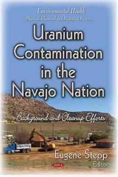 Uranium contamination in the Navajo Nation by Eugene Stepp