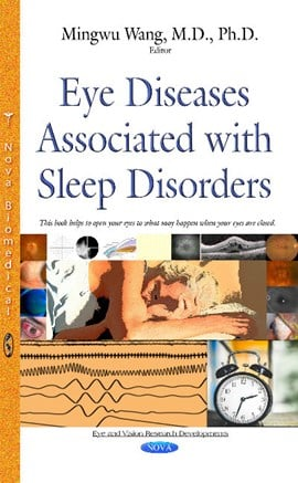 Eye diseases associated with sleep disorders by Mingwu Wang
