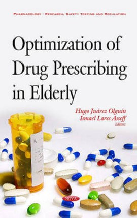 Optimization of Drug Prescribing in Elderly by Ismael Lares Asseff