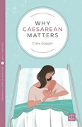 Why Caesarean Matters