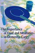 The importance of food and mealtimes in dementia care