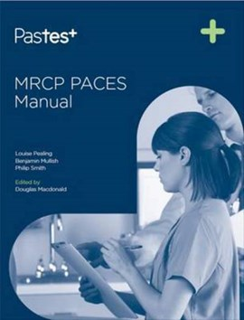 MRCP PACES manual by Doug Macdonald