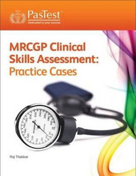 MRCGP clinical skills assessment by Raj Thakkar