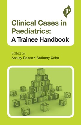 Clinical cases in paediatrics by Ashley Reece