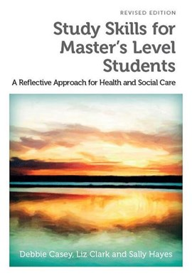 Study skills for Master's level students by Debbie Casey
