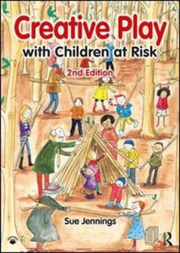 Creative play with children at risk by Sue Jennings