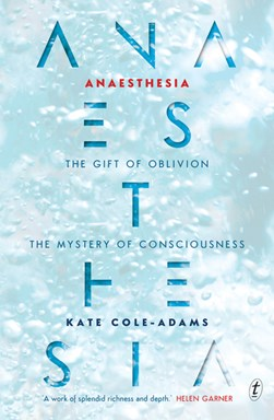 Anaesthesia by Kate Cole-Adams