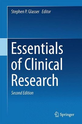 Essentials of clinical research by Stephen P. Glasser