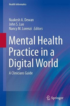 Mental Health Practice in a Digital World by Naakesh A. Dewan