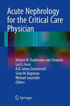 Acute Nephrology for the Critical Care Physician by Heleen M. Oudemans-van Straaten