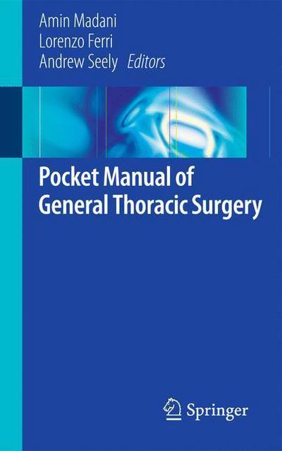 A Manual of Thoracic Surgery