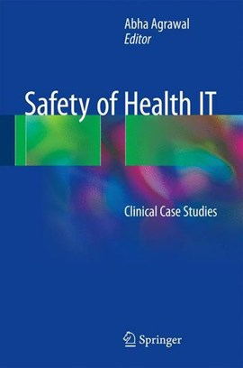 Safety of health IT by Abha Agrawal