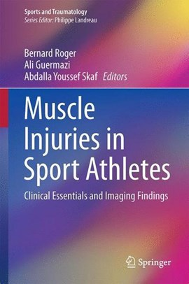 Muscle Injuries in Sport Athletes by Bernard Roger