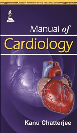 Manual of cardiology by Kanu Chatterjee