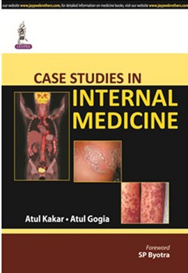 Case studies in internal medicine by Atul Kakar