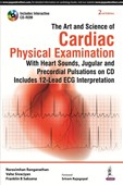 The Art and Science of Cardiac Physical Examination