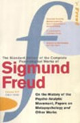 The standard edition of the complete psychological works of Sigmund Freud. Volume XIV (1914-1916), On the history of the psycho-analytic movement, papers on metapsychology and other works