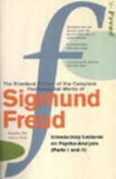 The standard edition of the complete psychological works of Sigmund Freud. Vol. 15 :  (1915-1916). Introductory lectures on psycho-analysis :  (parts I and II)