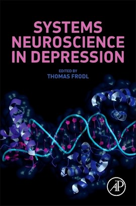 Systems neuroscience in depression by Thomas Frodl