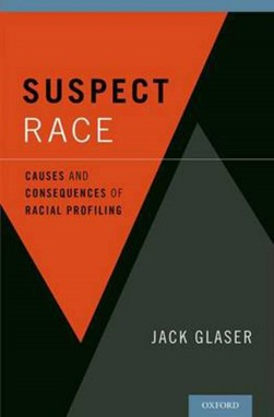 Suspect race by Jack Glaser