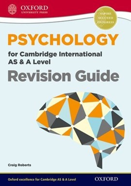 Psychology for Cambridge International AS and A Level. Revision guide by Craig Roberts