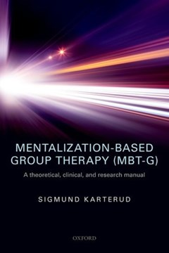 Mentalization-based group therapy (MBT-G) by Sigmund Karterud