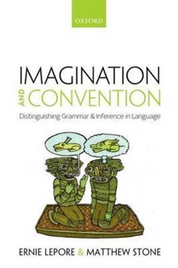 Imagination and convention by Ernie Lepore