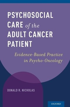 Psychosocial care of the adult cancer patient by Donald R. Nicholas