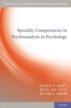 Specialty competencies in psychoanalysis in psychology by Dolores O. Morris