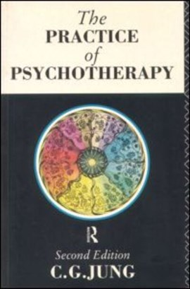 The practice of psychotherapy by C.G. Jung