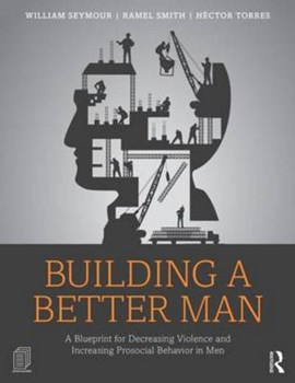 Building a better man by William Seymour
