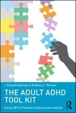 The adult ADHD tool kit by J. Russell Ramsay