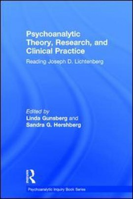 Psychoanalytic theory, research and clinical practice by Linda Gunsberg