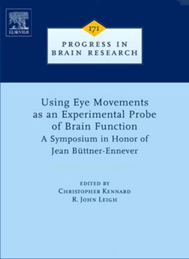 Using eye movements as an experimental probe of brain function by R. John Leigh