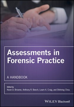 Assessments in forensic practice by Kevin D Browne